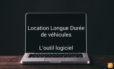 L'utilisation d'un logiciel de location longue durée de véhicules et ses bénéfices