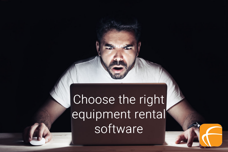 CHOOSE THE RIGHT EQUIPMENT RENTAL SOFTWARE PACKAGE
