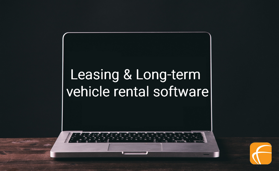 THE BENEFITS OF USING LONG-TERM VEHICLE RENTAL SOFTWARE