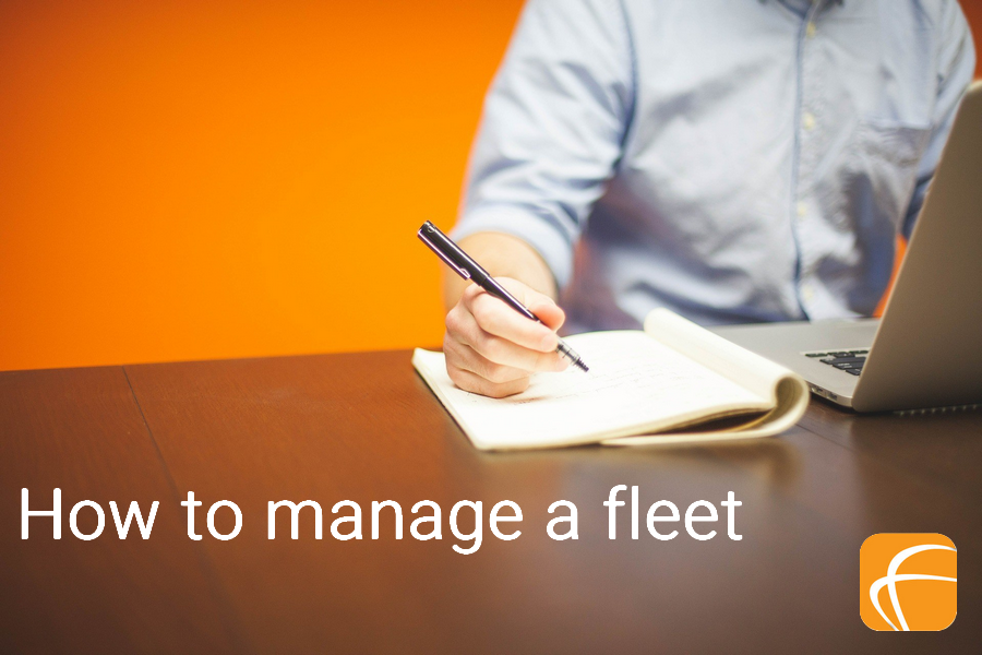 HOW TO MANAGE A FLEET IN 10 ESSENTIAL POINTS
