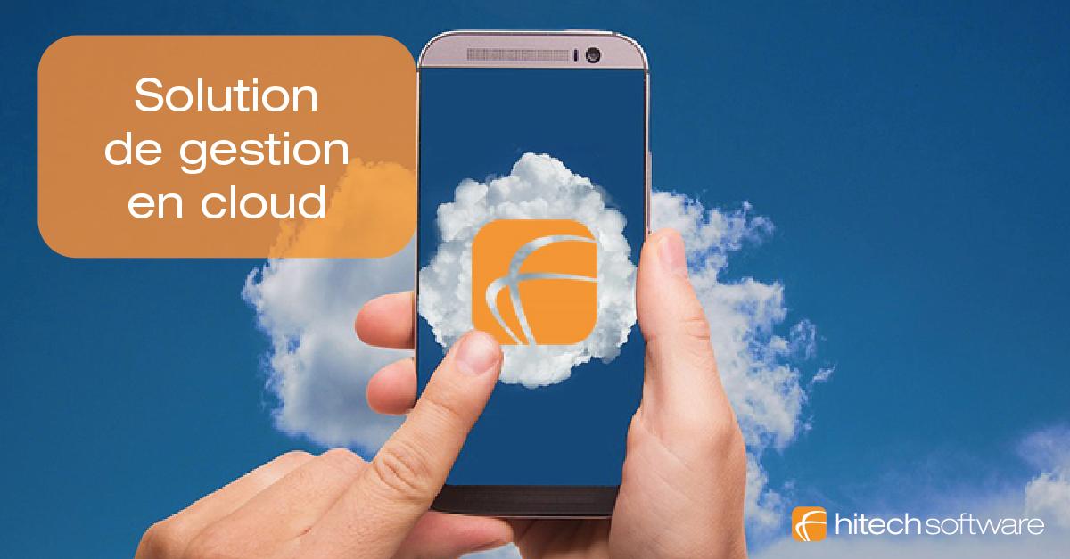 Les logiciels de gestion en cloud, comment ça fonctionne et pour quoi faire ?