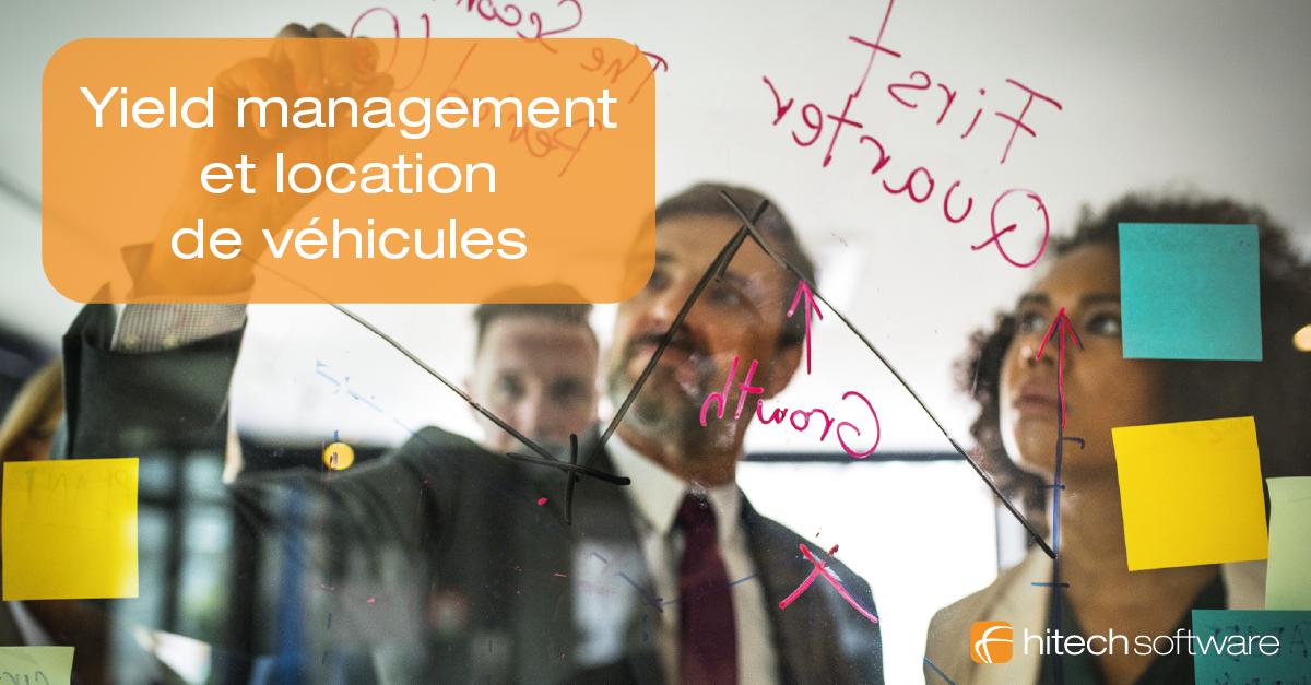 Quel est l'intérêt du yield management dans la location de véhicules ?