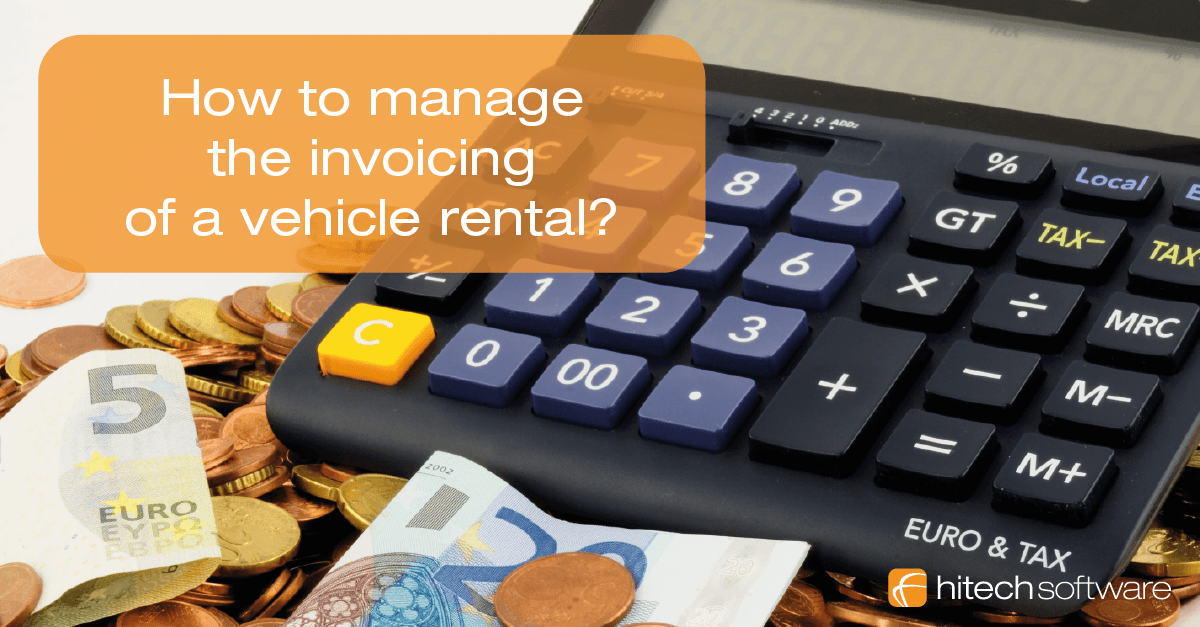 How to manage the invoicing of a vehicle rental?