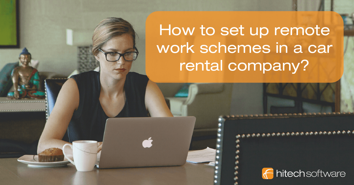 How to set up remote work schemes in a car rental company?