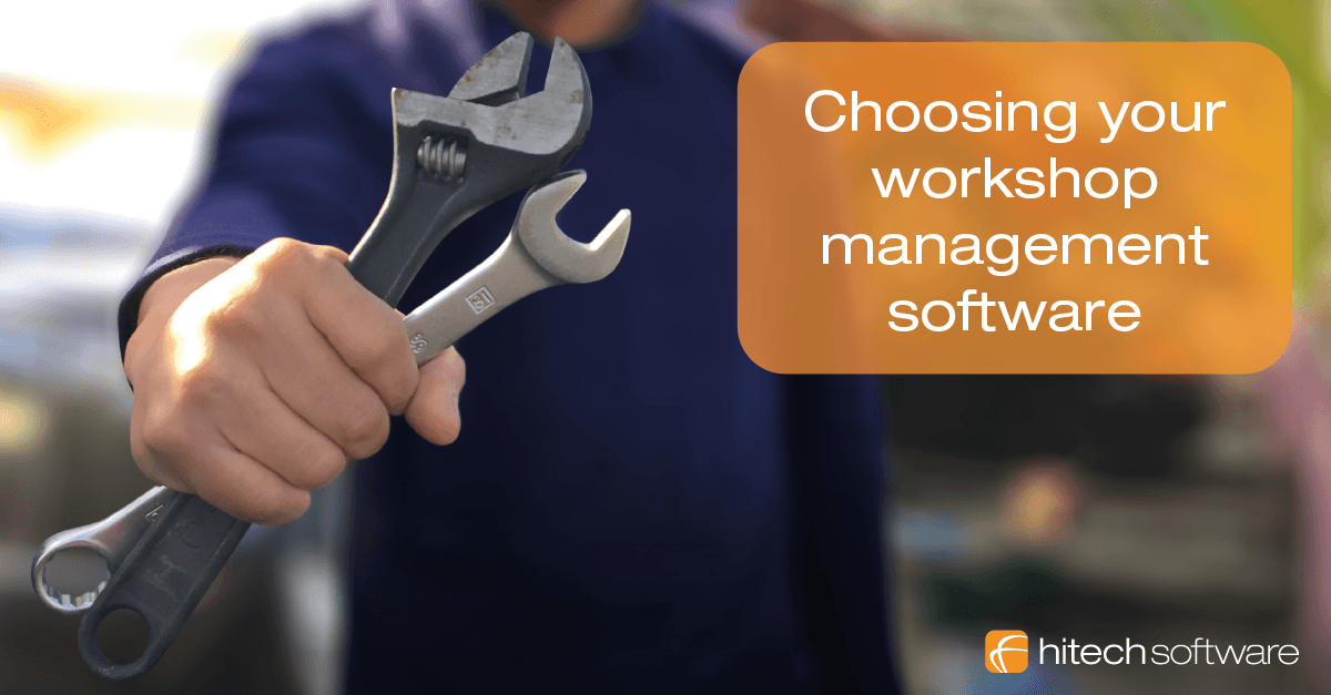 Choosing your workshop management software