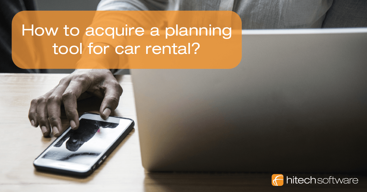 How to acquire a planning tool for car rental?