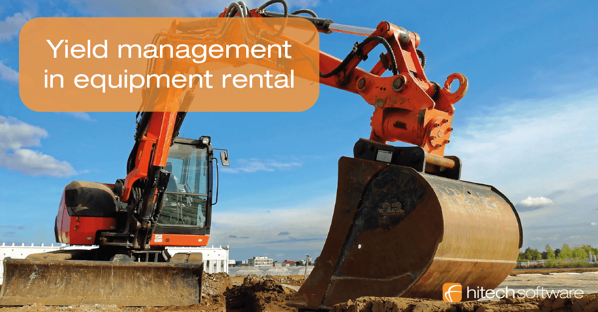What is the benefit of yield management in equipment rental?