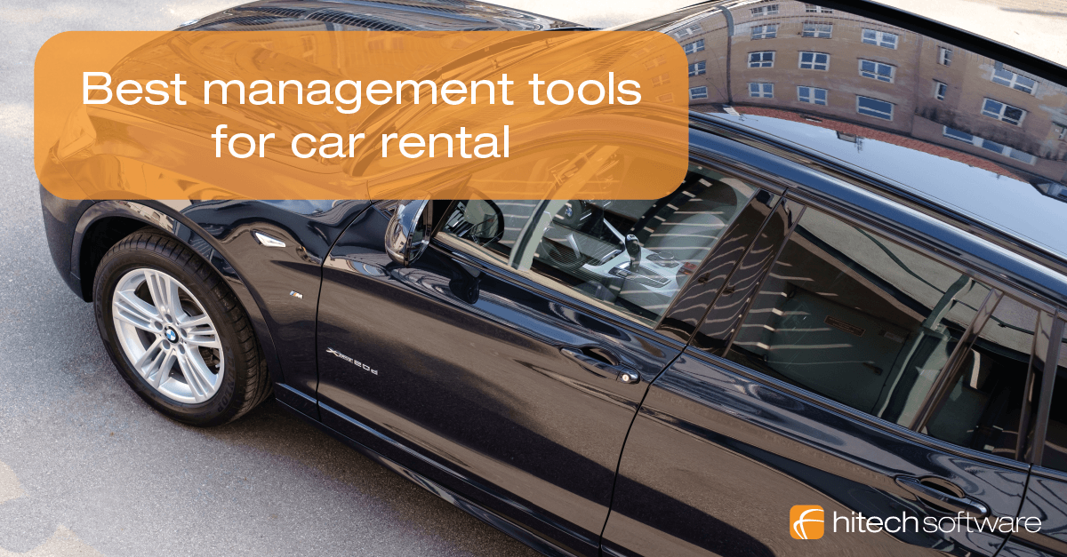 What are the best management tools for car rental?
