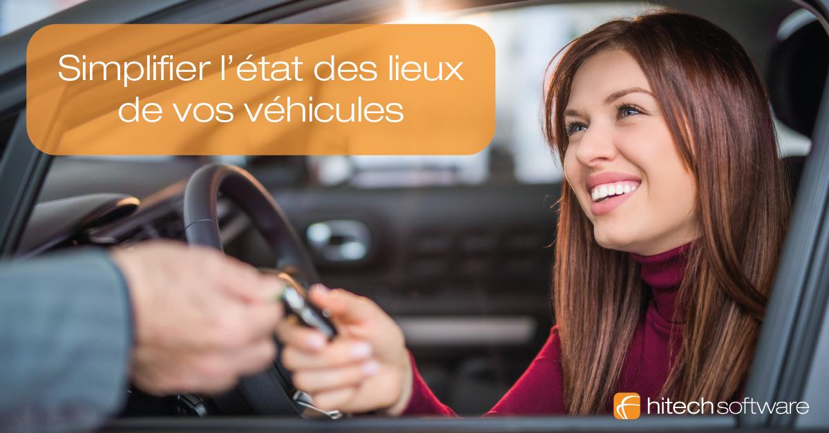 Comment simplifier l'état des lieux de véhicule ?