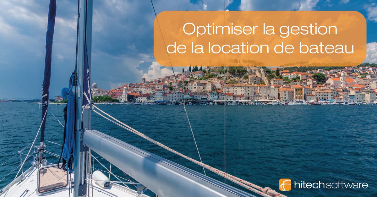 5 conseils pour optimiser la gestion de location de bateau