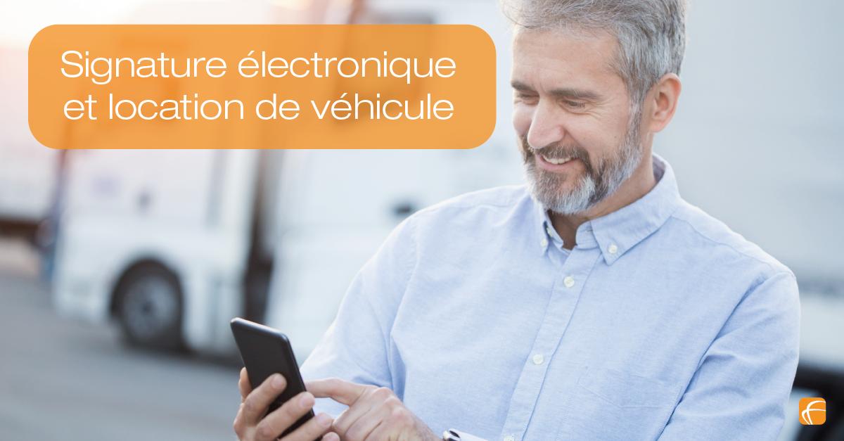 Comment créer une signature électronique pour la location de véhicule ?